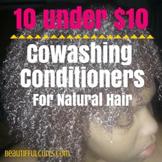10 CoWash Conditioners Under $10 - BeauTIFFul Curls
