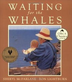 Waiting for the Whales by Sheryl McFarlane http://www.amazon.ca/dp/0920501966/ref=cm_sw_r_pi_dp_uFO4tb0WQ869C