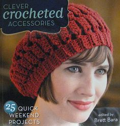 Clever Crocheted Accessories Book by Brett Bara