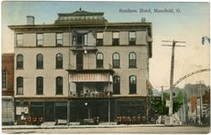 Southern Hotel SE corner South Main and South Park Streets. Mansfield Ohio, OH, USA, 1913 Nicholas Weamer owned and managed the hotel along with his wife, Ruth Bissman Weamer.