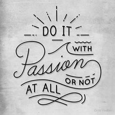Do It With Passion - Posters