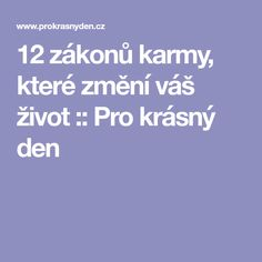 12 zákonů karmy, které změní váš život :: Pro krásný den Tarot, Yoga Fitness, Health Fitness, Keto Diet For Beginners, Life Inspiration, Motto, Mantra, Feng Shui, Happy Life