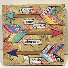 Arrow Decor | Mixed Media Arrow | Follow your Arrow wherever it Points