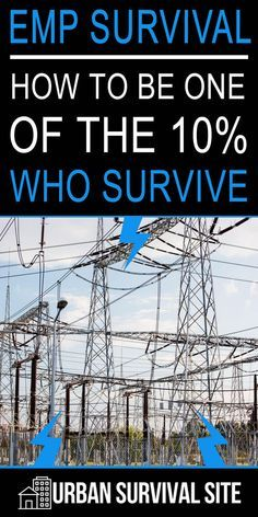 An EMP (electromagnetic pulse) that destroys the power grid would result in the death of 90% of the population after just one year. This article on EMP survival explains how to be one of the 10%. Start preparing while you still can. #emp #empsurvival #urbansurvivalsite #prepper