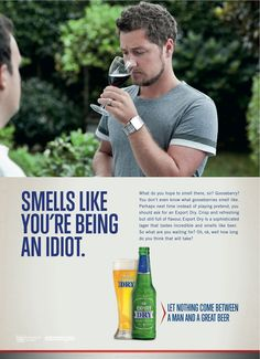 Smells like you're being an idiot Print Advertisement by BBDO