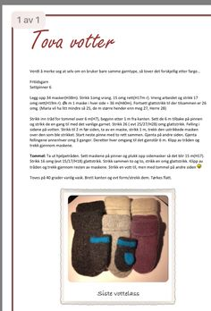 Tovede votter Drops Design, Mittens, Diy Crafts, Knitting, How To Make, Everything, Creative, Fingerless Mitts, Tricot