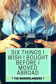 Six Things I Wish I Bought Before I Moved Abroad - The Wanderlanders