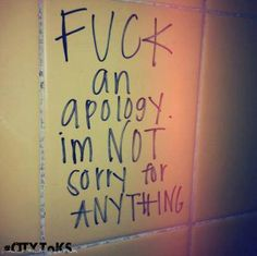 No apology!