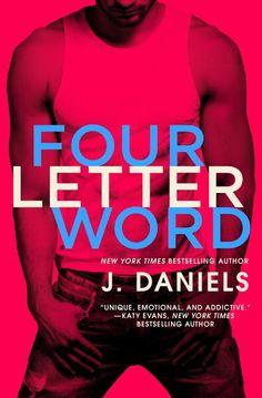 Four Letter Word_J. Daniels #JDaniels #4letterword