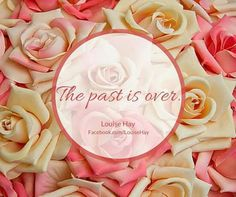 The past is over