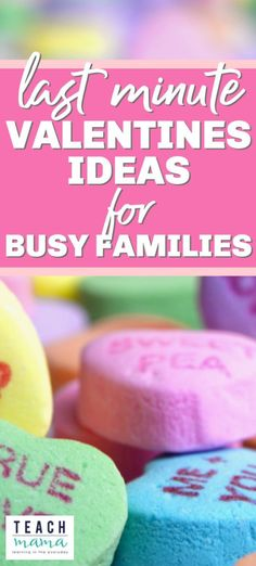 Find some quick Valentine's day crafts, Valentine's day recipes and Valentine's day activities that are easy enough that even busy families like yours can pull them off! Grab some last minute Valentine's day ideas to make your February 14th holiday the best ever! #valentinesday #families #valentine #holidays #kidsactivities