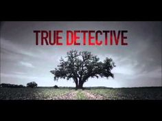 True Detective - Intro / Opening Song - Theme (The Handsome Family - Far...