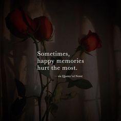 Sometimes happy memories hurt the most. via (http://ift.tt/2hq5QLE)