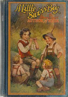 VINTAGE KIDS BOOK A Little Swiss Boy by HazelCatkins on Etsy, $10.00