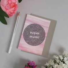 Tell your mama how super she is with this colourful and contemporary Mother's Day card. Professionally printed onto premium quality card stock, with a luxe silver envelope supplied  www.sweetoxen.co.uk