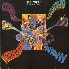 The Who. A Quick One.   *Happy Jack.