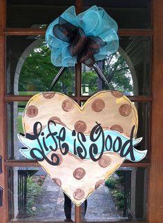 Life is Good Door Hanger by BronwynHanahanArt on Etsy, $50.00