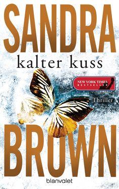 Kalter Kuss von Sandra Brown