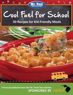 Cool Fuel for School: 30 Recipes for Kid-Friendly Meals - Get ready for #backtoschool with easy recipes for breakfast, lunch, dinner, and dessert.