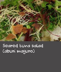 """Seared tuna salad (aburi maguro) 
