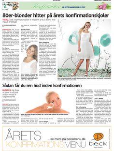 8. Ferbuar 2014 - Koldingugeavis bringer stort tema om konfirmation og giver Danish Skin Cares guide til at blive bumsefri før konfirmationen  Læs mere her:  http://www.danishskincare.dk/kundeservice/kuren_mod_bumser/
