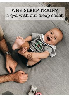 WHY SLEEP TRAIN? A Q&A WITH OUR SLEEP COACH