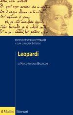 Leopardi / Marco Antonio Bazzocchi - Bologna : Il Mulino, imp. 2012