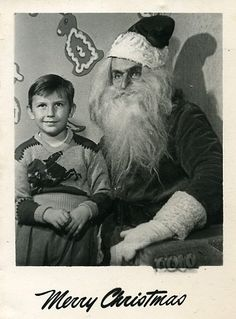 The only one willing to play Santa was crazy Old Man Jenkins who lived in a chicken shack down by the old mill. Christmas Albums, Old Christmas, Christmas Books, Vintage Christmas Photos, Christmas Pictures, Xmas Photos, Happy Winter Solstice, Bad Santa, Creepy Pictures