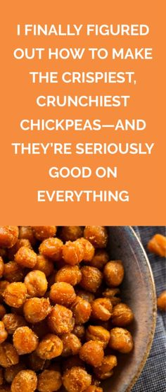 I Finally Figured Out How to Make the Crispiest, Crunchiest Chickpeas--And They're Seriously Good on Everything | These oven-baked chickpeas are great on soups, salads, and grain bowls--or for munching on by the handful.