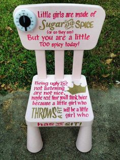Time Out Chair for when your child is being a little Brat! Great idea!