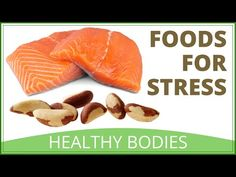 Natural Foods To Relieve Stress - YouTube