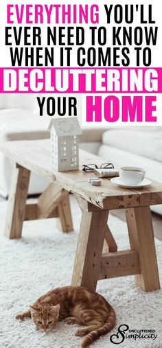 declutter | decluttering your home | how to declutter | best decluttering tips known to man | decluttering methods | clear the clutter | clutter free home |