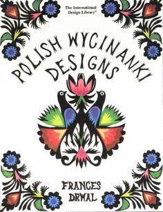 Polish Wycinanki Designs (International Design Library) by Frances Drwal http://www.amazon.com/dp/0880450584/ref=cm_sw_r_pi_dp_gTcdvb1BJGCH2