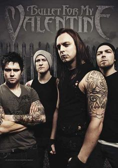 Bullet for my Valentine-Fav metal band now...but Metallica will always be #1.