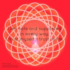 Base Chakra Affirmation created by me, Anna Grace Taylor