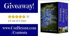 Giveaway of MILLER'S CREEK COLLECTION (a 3-in-1 digital bundle of the first three Miller's Creek novels, TEXAS ROADS, A PATH LESS TRAVELED, & THE WAY OF GRACE). Enter here: http://www.CatBryant.com/Contests