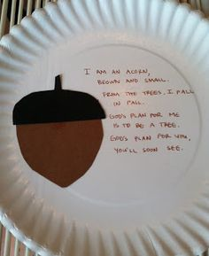 """Christian Acorn Poem """"I am an acorn, brown and small; from the trees, I fall in fall; Preschool Bible Lessons, Bible Object Lessons, Fall Preschool, Bible Lessons For Kids, Bible Activities, Toddler Sunday School, Sunday School Lessons, Sunday School Crafts, Fall Crafts For Toddlers"""