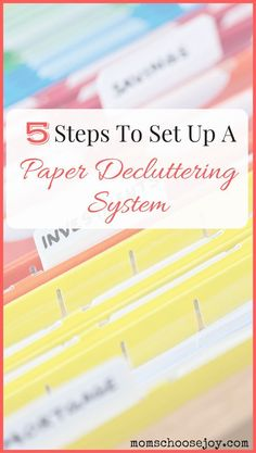 Are you drowning in paper piles? If you're ready to get serious about paper clutter organization, you must check out these 5 practical steps to set up a decluttering system for eliminating all of those paper piles.