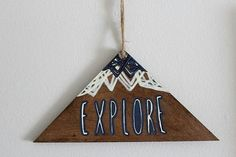Hand drawn triangle/mountain wooden wall hanging-Explore.  *Please note- I have one made up but then they are made to order,so please allow