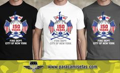 Camisetas FDNY 150 Years. Fire Department New York. Camisetas Policiales. www.paracamisetas.com