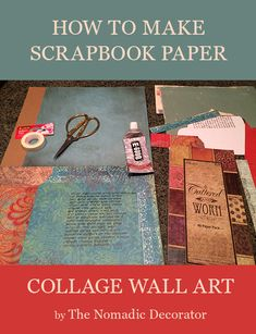 How to make a scrapbook paper collage for wall art