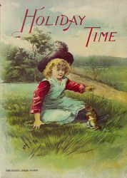 Holiday time<br>illustrated stories and poems for little people with original illustrations