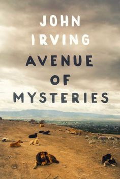 Beloved author John Irving is back with Avenue of Mysteries, a novel about the nature of memories and the impact it can have on our futures. Out Nov. 3