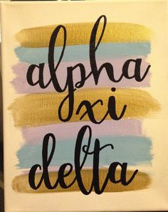 Alpha Xi Delta Paint Stroke Sorority Canvas by GreekCanvases Let our 15 years… Alpha Omicron Pi, Gamma Phi Beta, Alpha Sigma Alpha, Alpha Chi Omega, Kappa Delta, Delta Zeta Crafts, Sorority Crafts, Sorority Canvas, Sorority Life