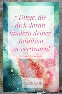 5 Dinge, die dich daran hindern deiner Intuition zu vertrauen. Intuition, Mental Training, Bhagavad Gita, New Age, Inspire Me, Motivation, Mindset, Mindfulness, Study