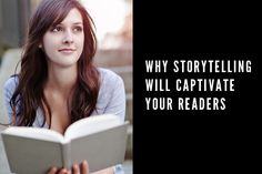 Embrace your editorial like a novelist and captivate your blog readers