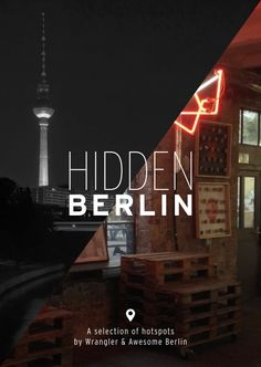"""We are so excited to share with you this FREE """"HIDDEN BERLIN POCKET GUIDE"""" with some of our favorite spots in town! Also, make sure to visit the spots and ask for your voucher and printed guide. There's an awesome 20% coupon from Wrangler in there!! The guide is also being distributed in the spots mentioned in the guide as well as in many hotels around town. ENJOY!"""