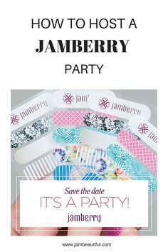 How to Host a Jamberry Party. Types of parties & the format that suits you best. Jamberry Australia.