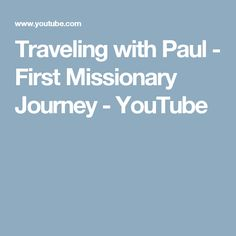 Traveling with Paul - First Missionary Journey - YouTube