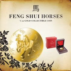 Just released Feng Shui Horses 1/4 oz Gold Collectible Coin http://www.nzmint.com/coins/coin-collections/feng-shui-coins.htm
